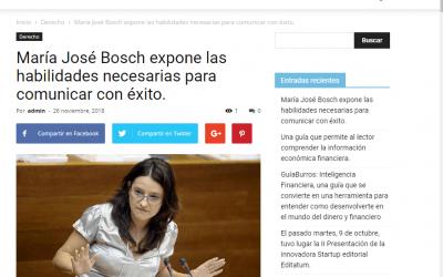 Infodespachos y el ultimo trabajo de Maria Jose Bosch,  GuíaBurros: Comunicar con éxito